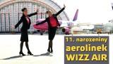 11. narozeniny aerolinek WIZZ AIR