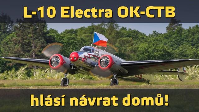 L-10 Electra OK-CTB hlásí návrat domů!