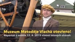 Letecké muzeum Metoděje Vlacha otevřeno!