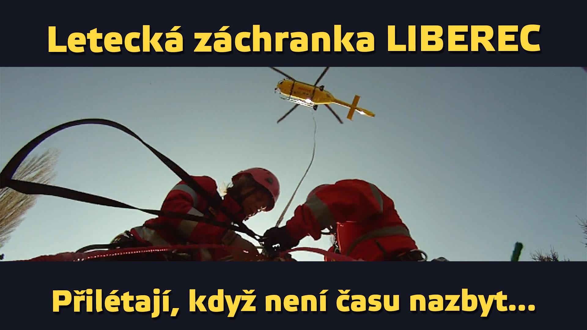 Letecká záchranka (1/4) – Liberec