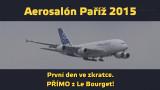Aerosalon Paříž 2015 – pondělí 15. 6. 2015 – sestřih