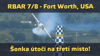 RBAR 2015 – 7/8 – Fort Worth – Šonka útočí na bronz!
