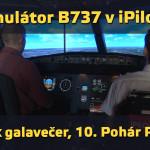 iPilot Boeing 737, CZE-MEX galavečer, 10. ročník Poháru Petra Tučka