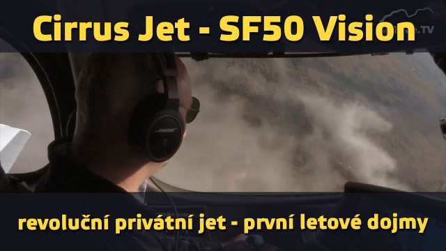 22. 1. 2016 – Cirrus Jet SF50 Vision, první dojmy