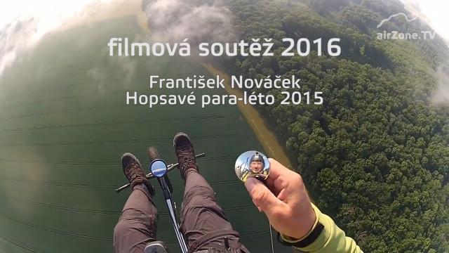 Filmová soutěž 2016: F. Nováček, Hopsavé para léto 2015