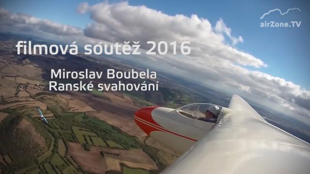 Filmová soutěž 2016: M. Boubela, Ranské svahování