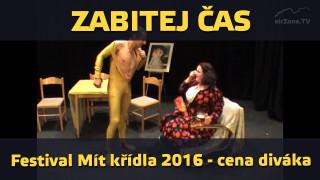 Zabitej čas – vítěz ceny diváka festivalu Mít křídla 2016