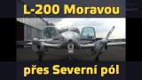 Letecký počin: L-200 Moravou na Severní pól