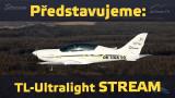 Představujeme: TL-Ultralight STREAM