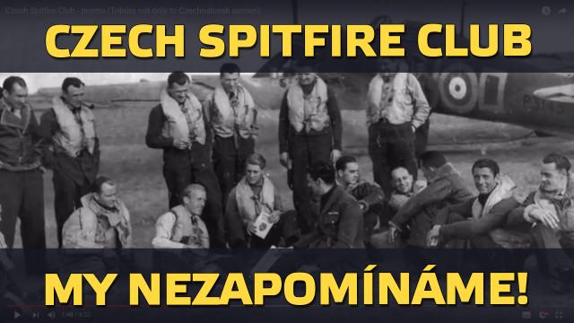 My nezapomínáme! – Czech Spitfire Club