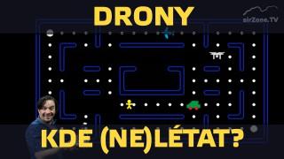 Drony 3/6 – Kde (ne)létat?