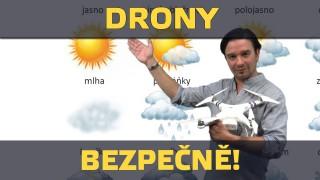 Drony 4/6 – Bezpečně!