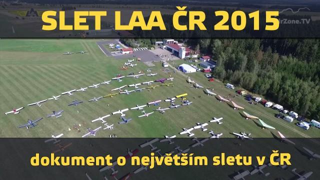 LAA ČR Sobě 2015 – 4. ročník největšího sletu sportovních letadel