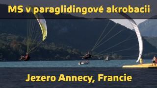 VIDEO: MS v paraglidingové akrobacii – Jezero Annecy, Francie