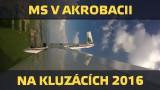 VIDEO: Mistrovství světa v akrobacii na kluzácích 2016