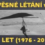 40 let závěsného létání v Československu