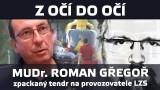 VIDEO: Zpackaný tendr na leteckou záchranku – Z očí do očí s MUDr. Romanem Gřegořem