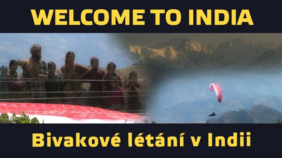 VIDEO: Paraglidingový bivak v Indii – Welcome to India