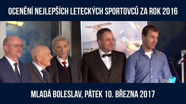 Reportáž z Ocenění nejlepších leteckých sportovců za rok 2016