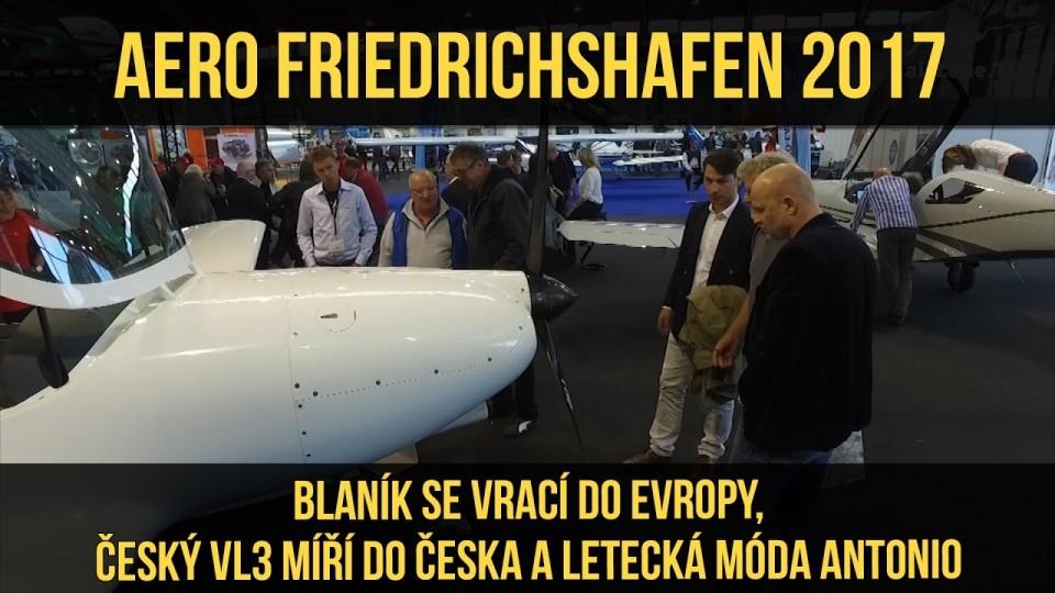 VIDEO: AERO FRIEDRICHSHAFEN 2017 (6/8) – Blaník, VL-3 a móda Antonio