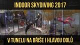 VIDEO: MČR v indoor SKYDIVINGU 2017 – na břiše i hlavou dolů!