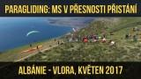VIDEO – PARAGLIDING: MS v přesnosti přistání 2017 – Albánie