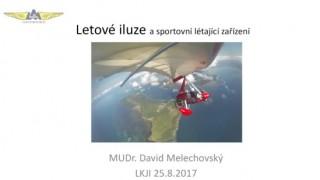 MUDr. David Melechovský – Iluze v létání (záznam přednášky)