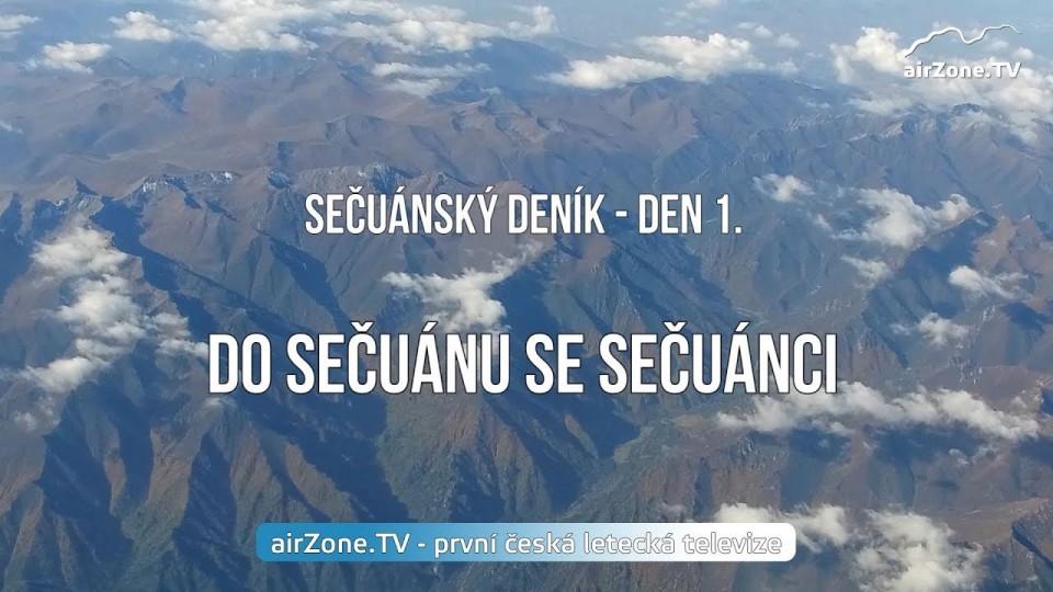 VIDEO: Do Sečuánu se Sečuánci – 1. díl seriálu SEČUÁNSKÝ DENÍK