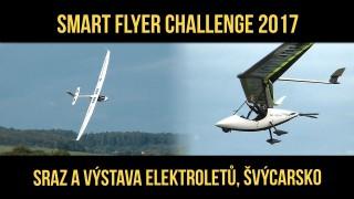 VIDEO: Smart Flyer Challenge 2017 – slet elektroletů ve švýcarském Grenchenu