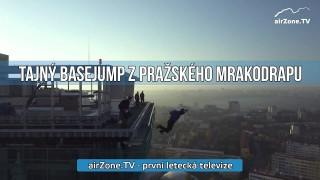 VIDEO: Basejumpeři tajně seskočili z pražského mrakodrapu