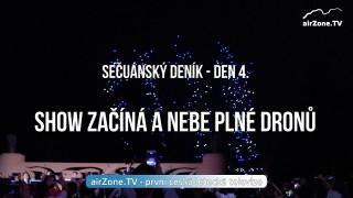 VIDEO: Show začíná a nebe plné dronů – 4. díl seriálu SEČUÁNSKÝ DENÍK
