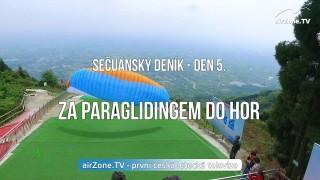 VIDEO: Za paraglidingem do hor – 5. díl seriálu SEČUÁNSKÝ DENÍK (pro země s blokovaným kanálem YouTube)