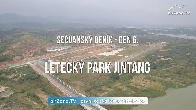 VIDEO: Letecký park Jintang – 6. díl seriálu SEČUÁNSKÝ DENÍK