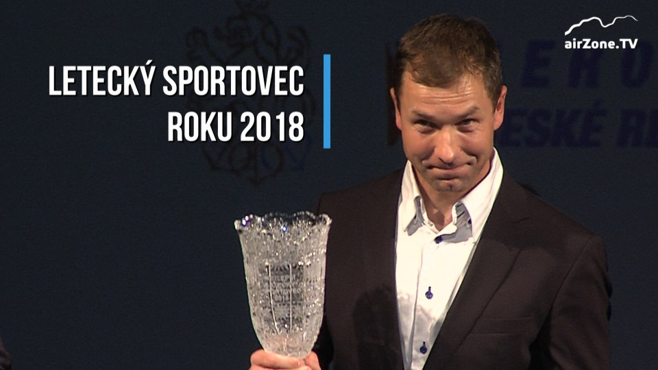 Letecký sportovec roku 2018 – sestřih slavnostního gala večera