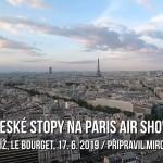 Paris Air Show 2019: České stopy