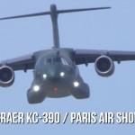 Paris Air Show 2019: Embraer KC-390