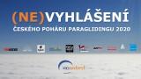 (NE)VYHLÁŠENÍ Českého poháru paraglidingu 2020
