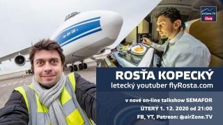 SEMAFOR #2: Rosťa Kopecký – letecký youtuber flyRosta.com