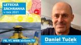 Daniel Tuček, pilot DSA: Letecká záchranka v roce 2021