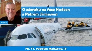 O zázraku na řece Hudson s Petrem Jirmusem