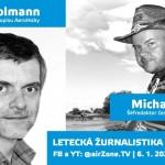 ŽIVĚ: Letecká žurnalistika 2020 – 21, hosté Petr Kolmann a Michal Beran