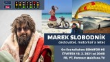 SEMAFOR #5: Marek Slobodník – cestovatel, motorkář a letec (airZone.TV)