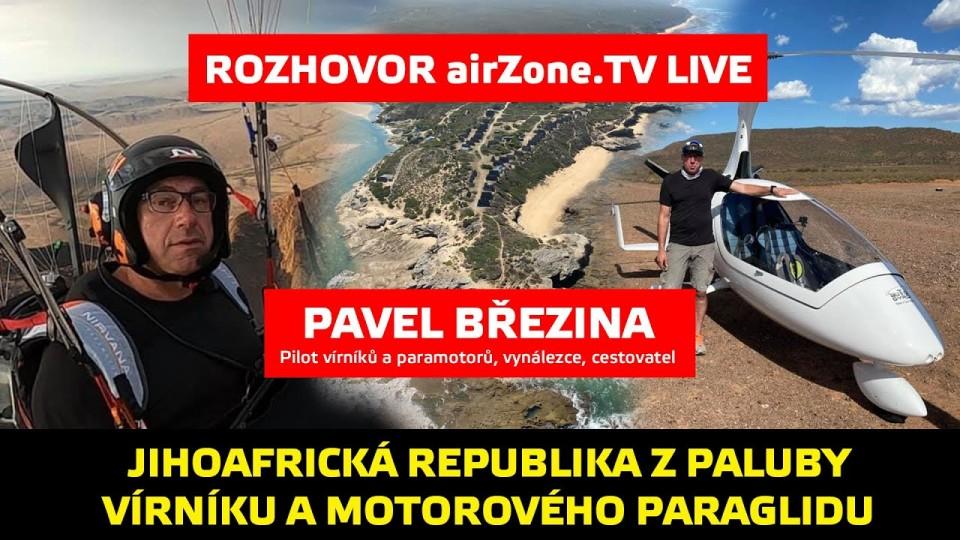 Rozhovor: Pavel Březina – Vírníkem a na paramotoru jižní Afrikou